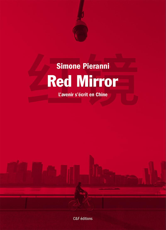 Red Mirror : l'avenir s'écrit en Chine